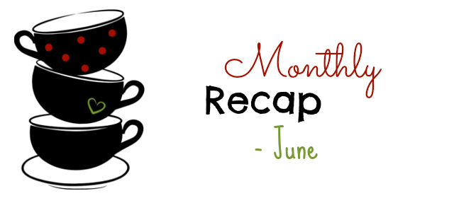 monthly recap june