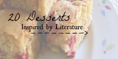 20 desserts inspired by literature