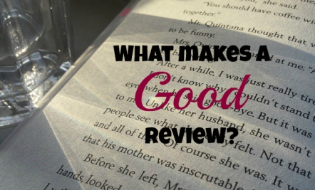 what makes a good review