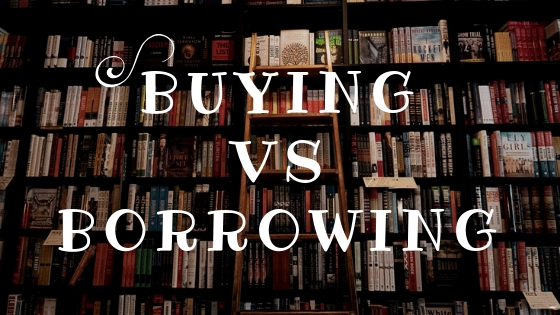 buying vs borrowing
