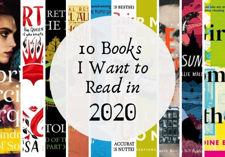 10 Books That I Want to Read in 2020
