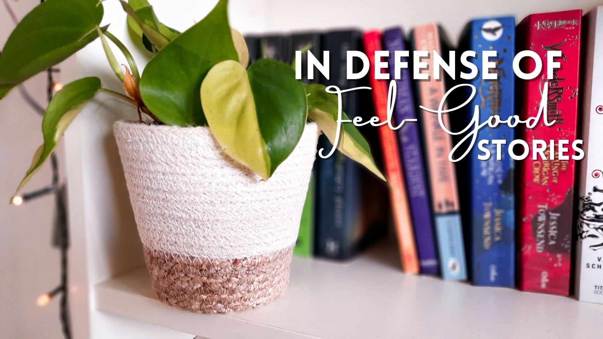 in defense of feel-good stories