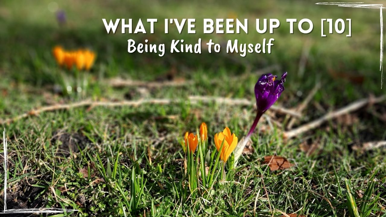 being kind to myself
